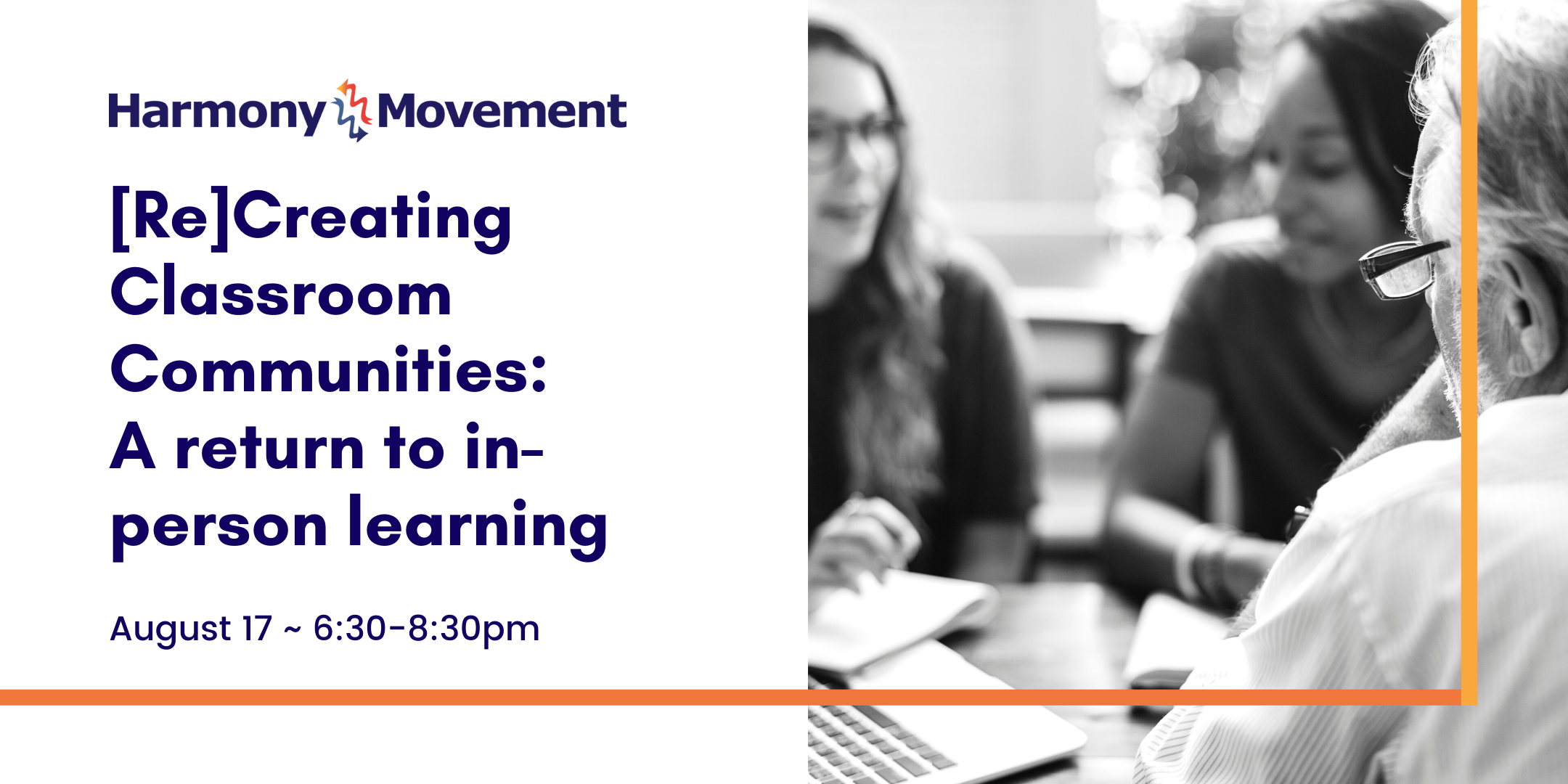[Re]Creating Classroom Communities: A return to in-person learning, August 17, 6:30-8:30pm